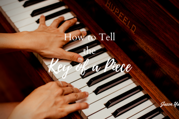 How to tell the key of a piece - Jason Yang Pianist