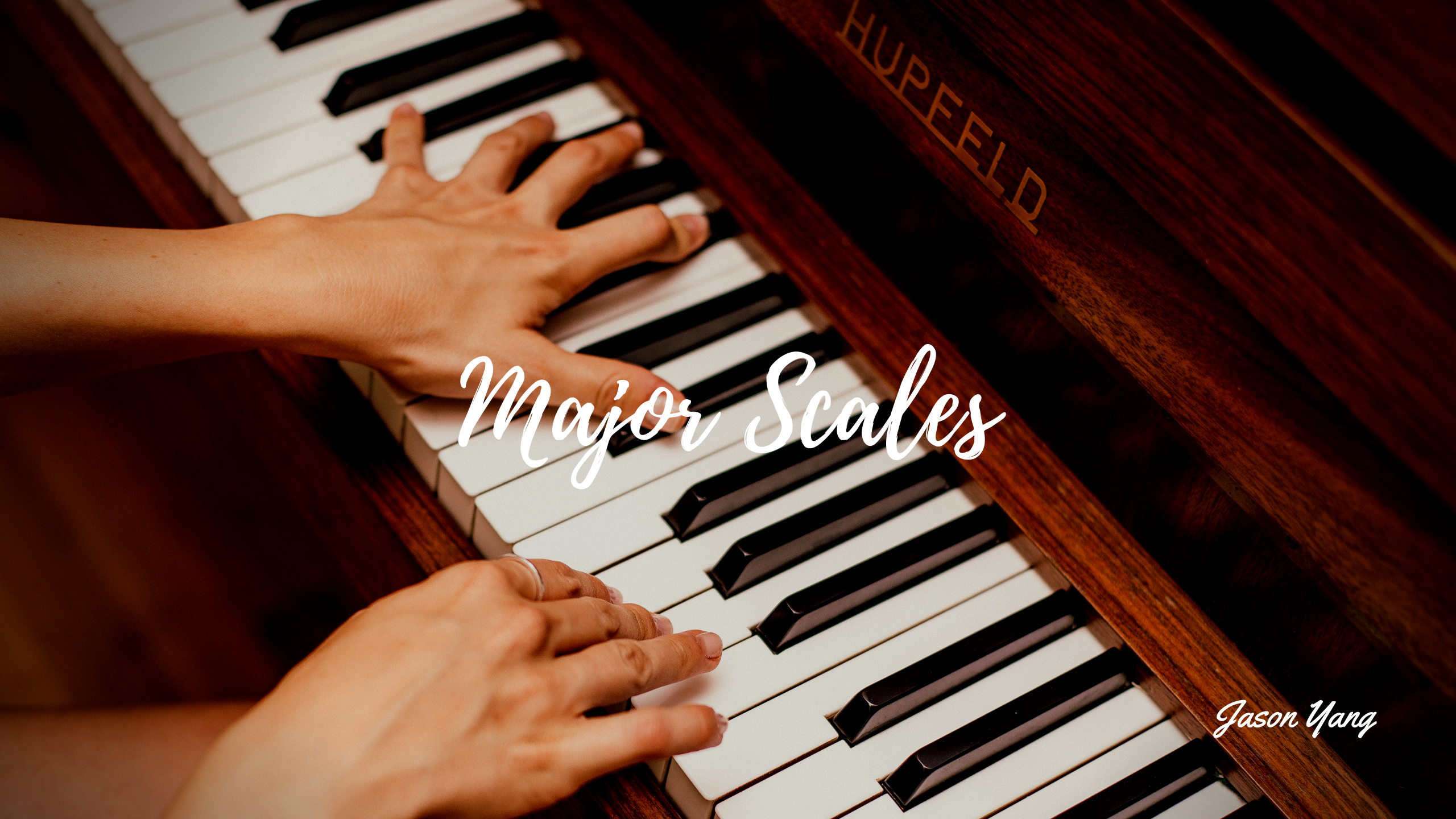 Major scales - two octave and two octaves - Jason Yang Pianist
