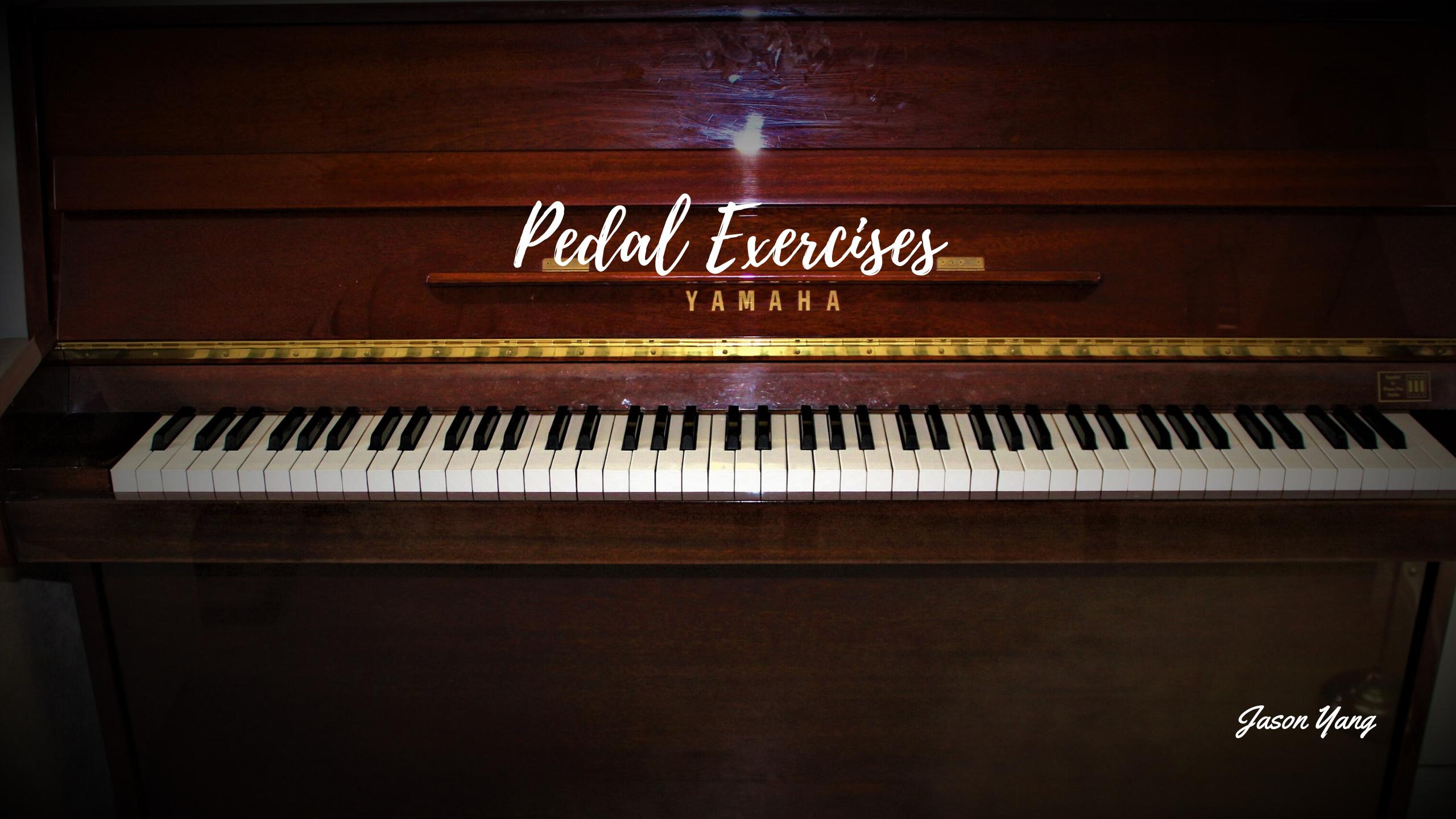 Pedal Exercises - Jason Yang Pianist