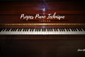 Proper Piano Technique - Jason Yang Pianist